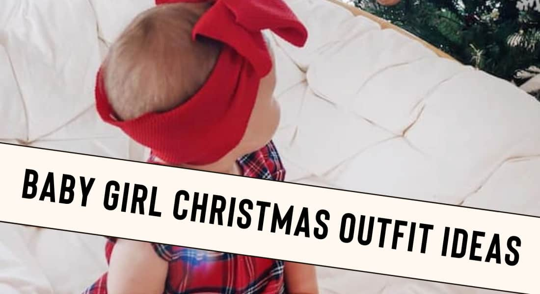 Baby Girl Christmas Outfit Ideas