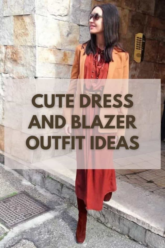Dress and Blazer Outfit Ideas