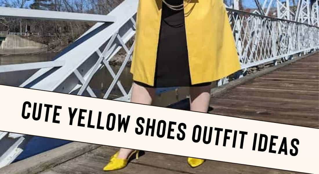 Fashionable Yellow Shoes Outfit Ideas