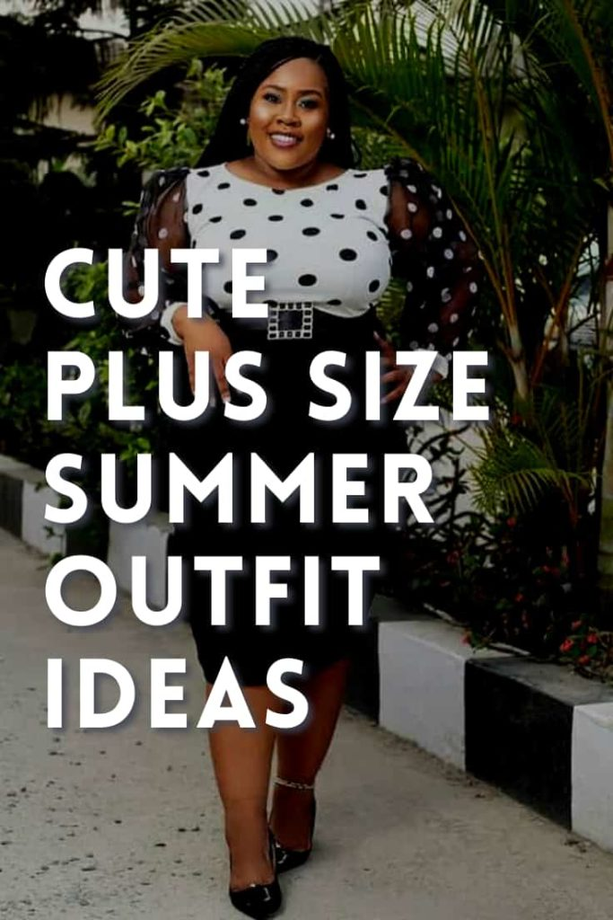Summer Outfit Ideas for Plus Size Women